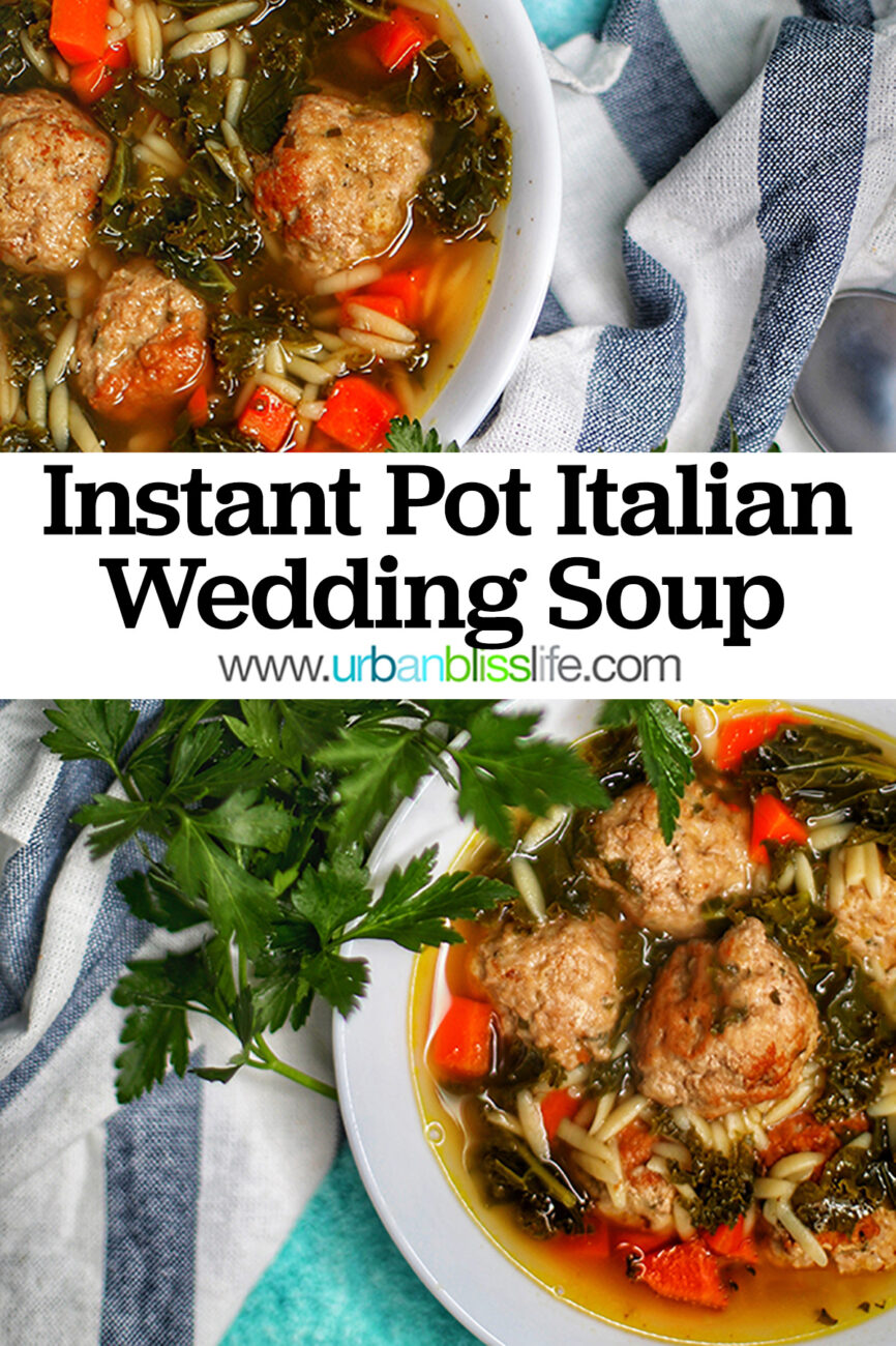 two bowls of Instant Pot Italian Wedding Soup with title text