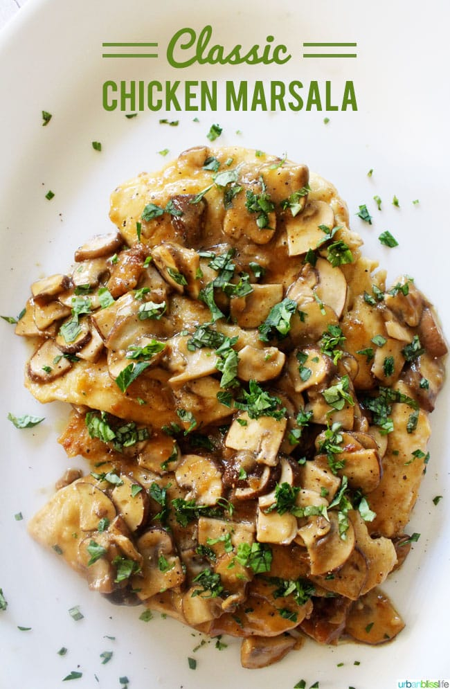Classic Chicken Marsala recipe on UrbanBlissLife.com