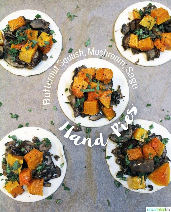 Vegetarian Hand Pies with Butternut Squash, Mushroom, Sage
