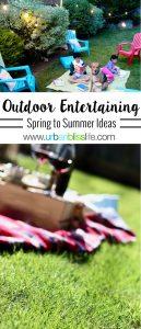 Spring Summer Outdoor Entertaining Ideas on UrbanBlissLife.com