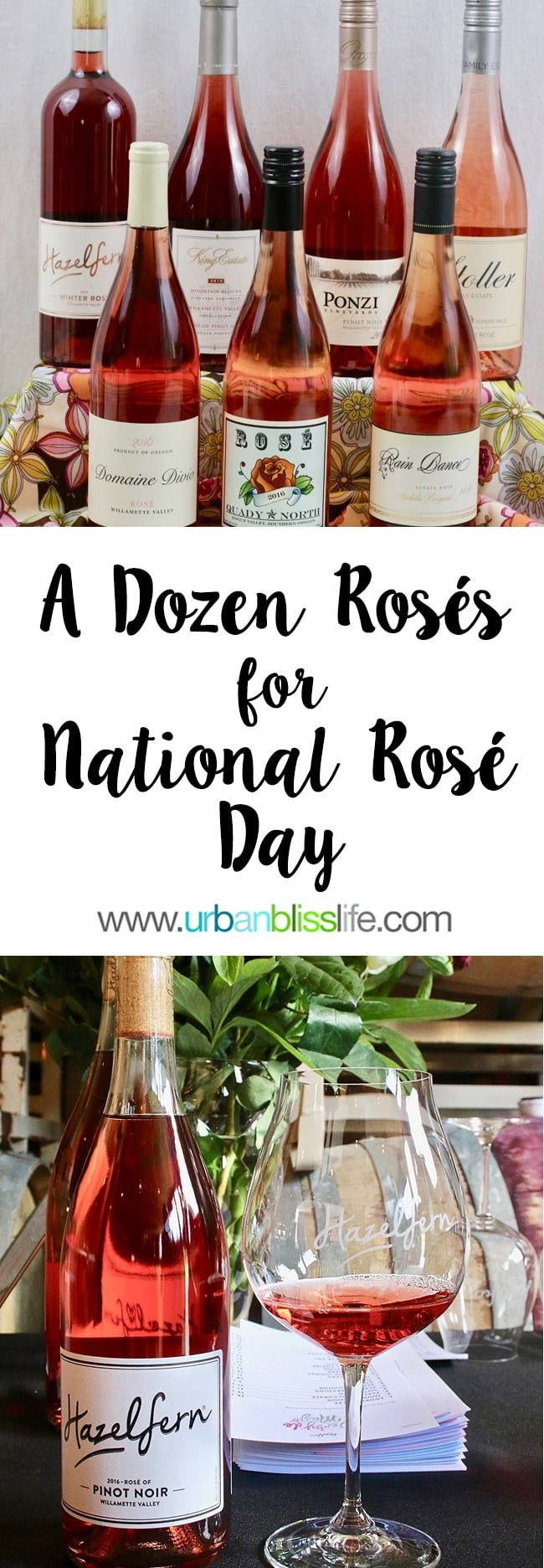 A Dozen Rosé Wines to Try for National Rose Day 2017 on UrbanBlissLife.com