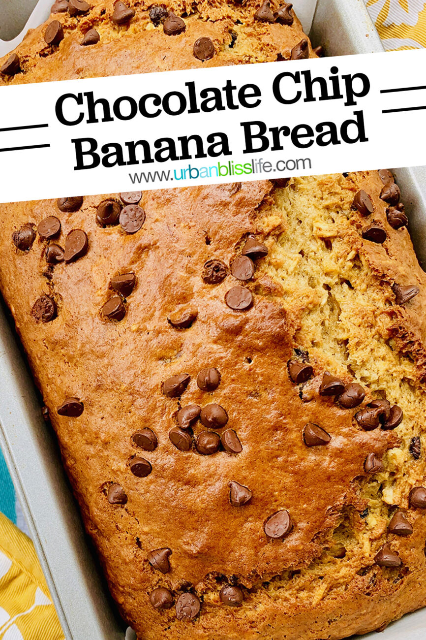 best chocolate chip banana bread in a loaf pan with title text