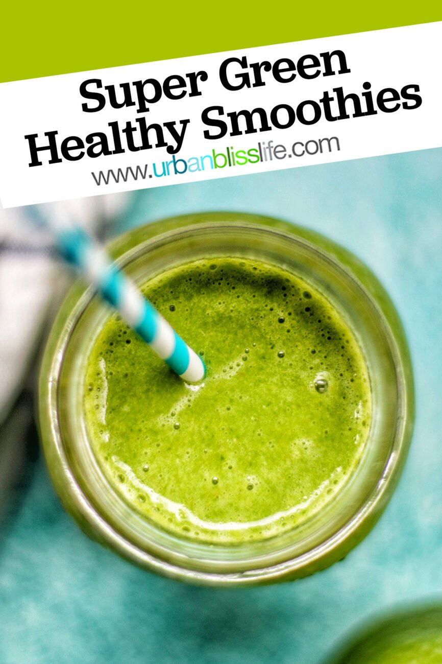 super green smoothie with title text