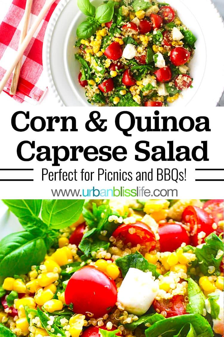 corn and quinoa caprese salad