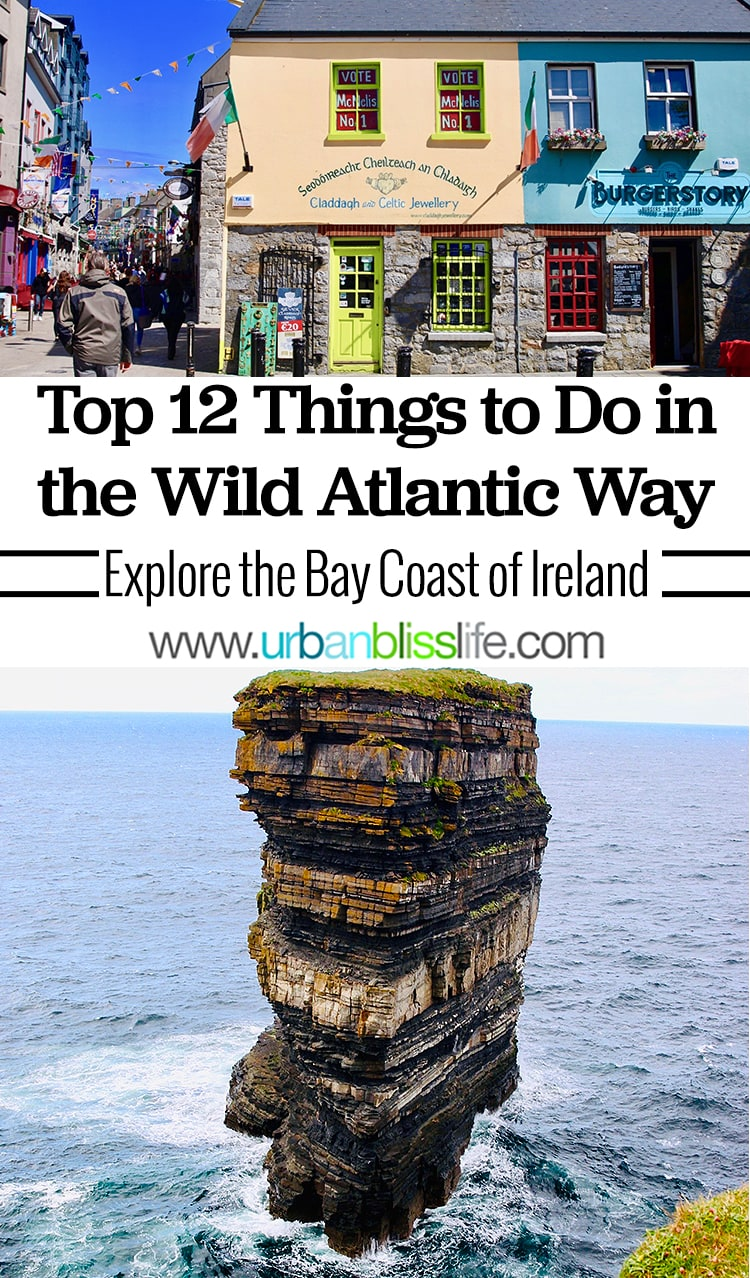 Top 12 Things to Do in Ireland's Wild Atlantic Way. Ireland travel guide