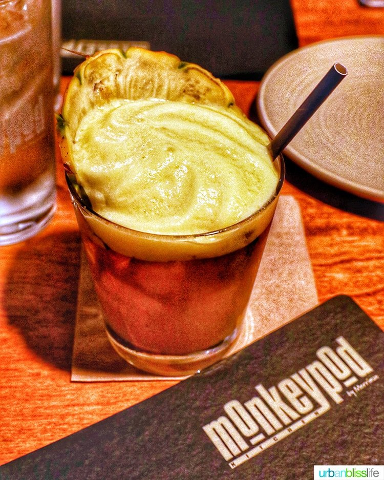 Best places to eat in Maui: Best Mai Tai at Monkeypod Kitchen in Maui