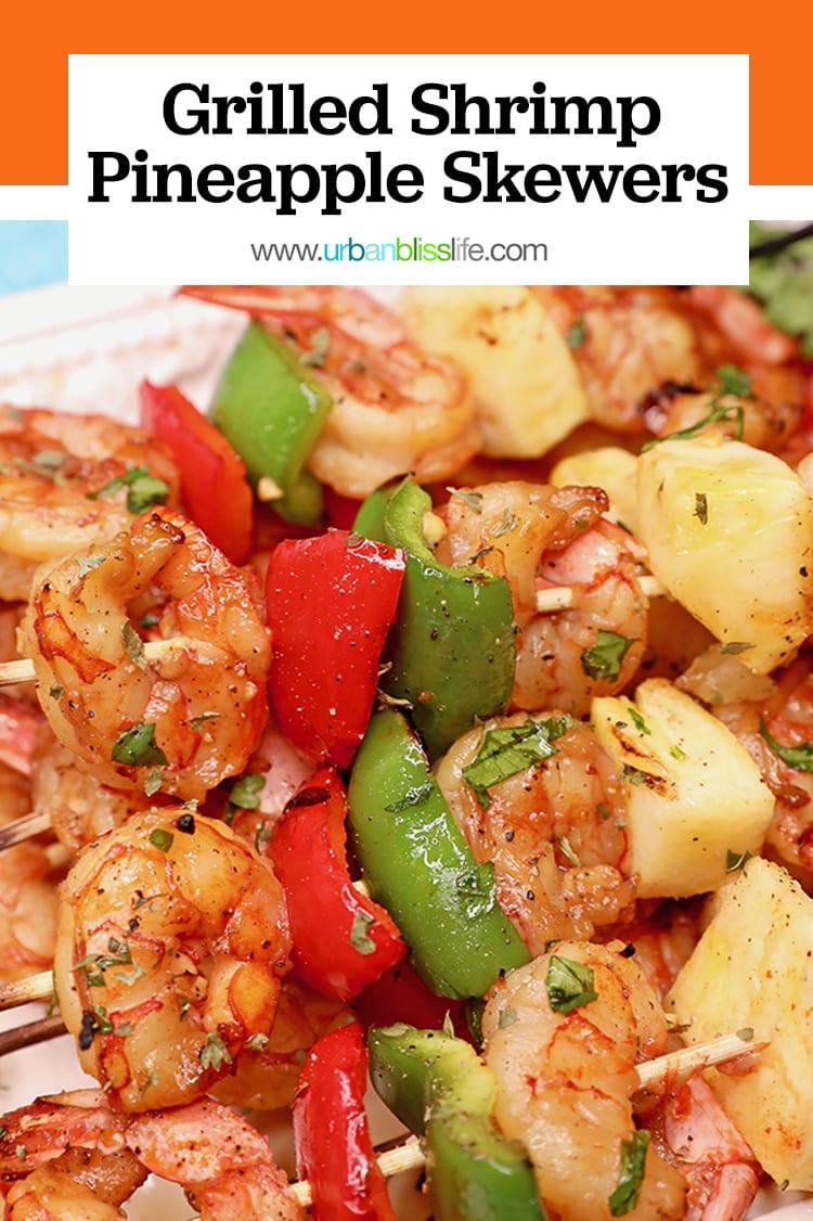 grilled shrimp pineapple skewers