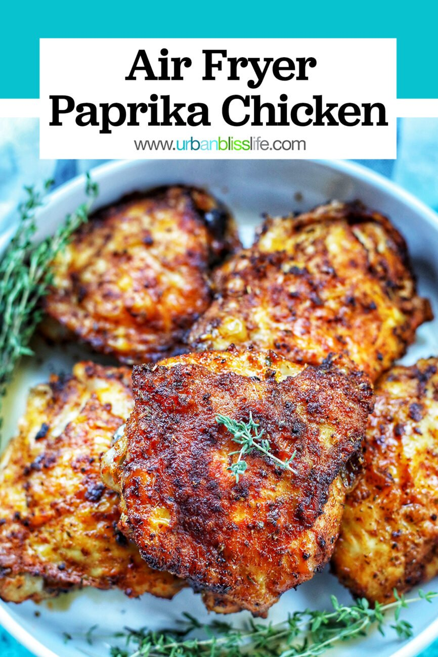 bowl of air fryer paprika chicken with title text overlay