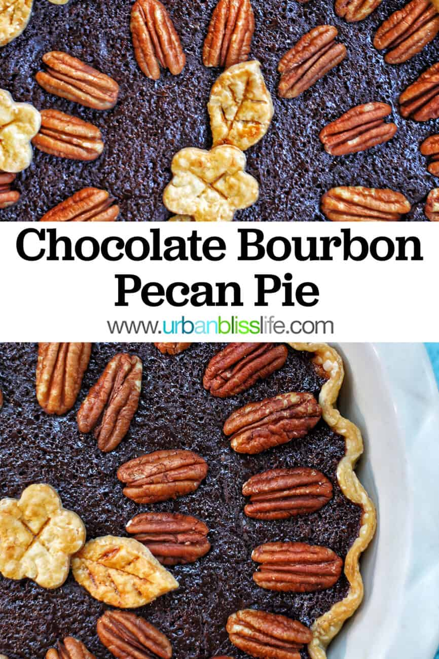 two photos of Chocolate Bourbon Pecan Pie with title text