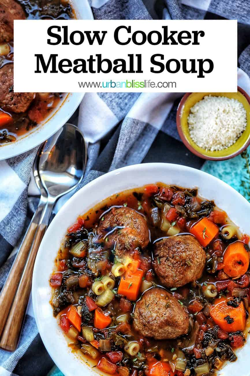 two bowls of Slow Cooker Meatball Soup with title text overlay