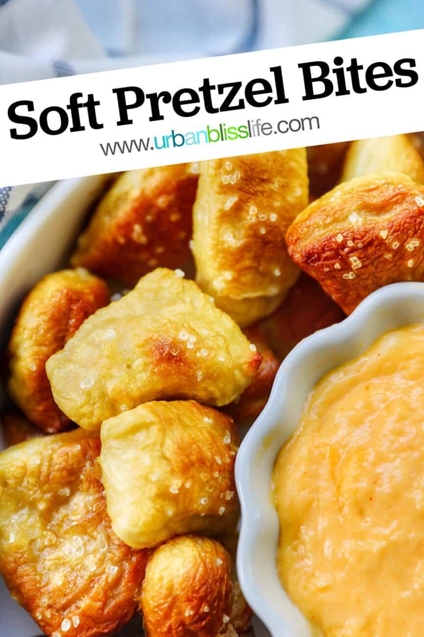 soft pretzel bites with title text