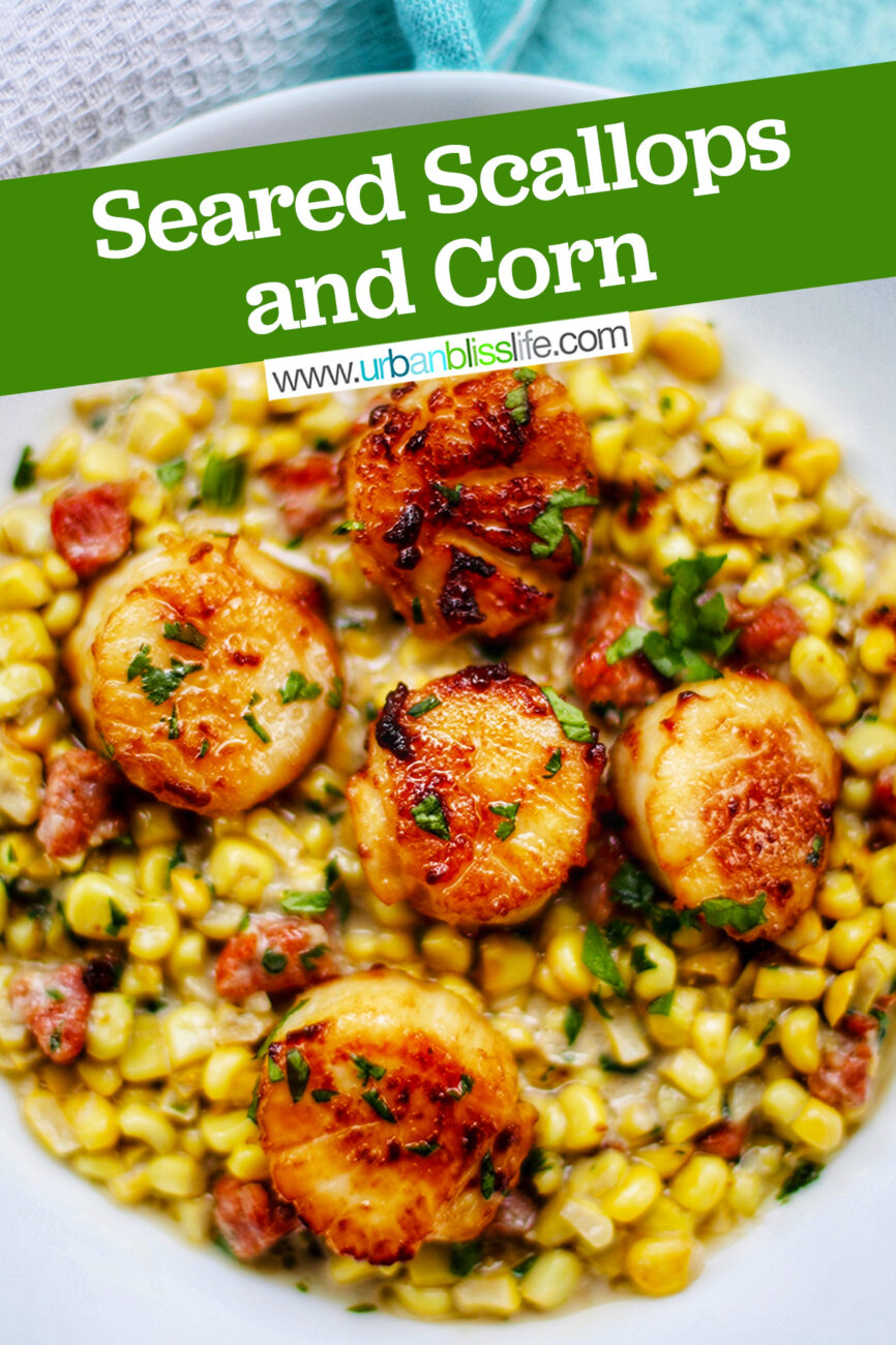 Seared Scallops and Corn with text for Pinterest