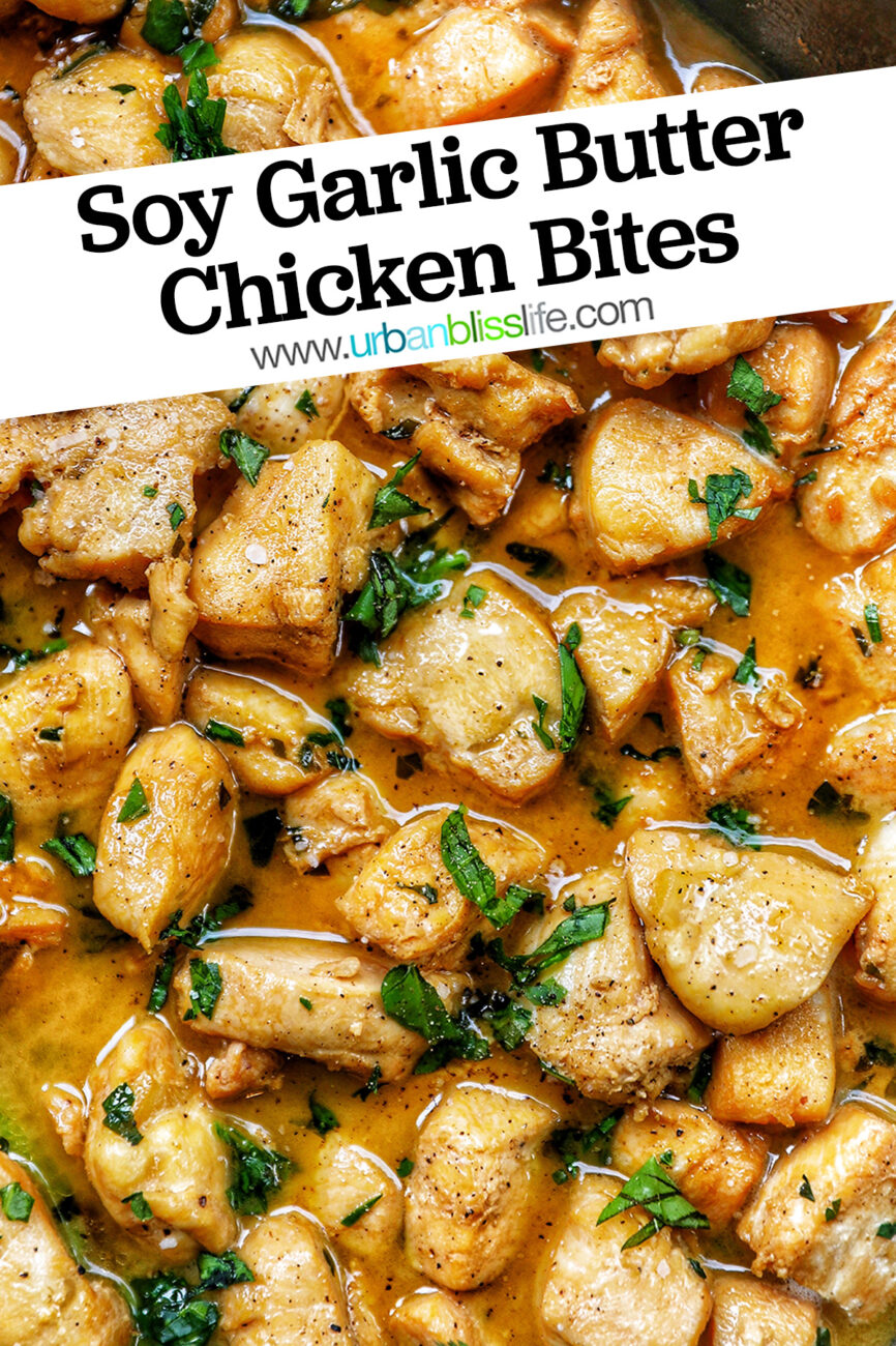 soy garlic butter chicken bites with text overlay