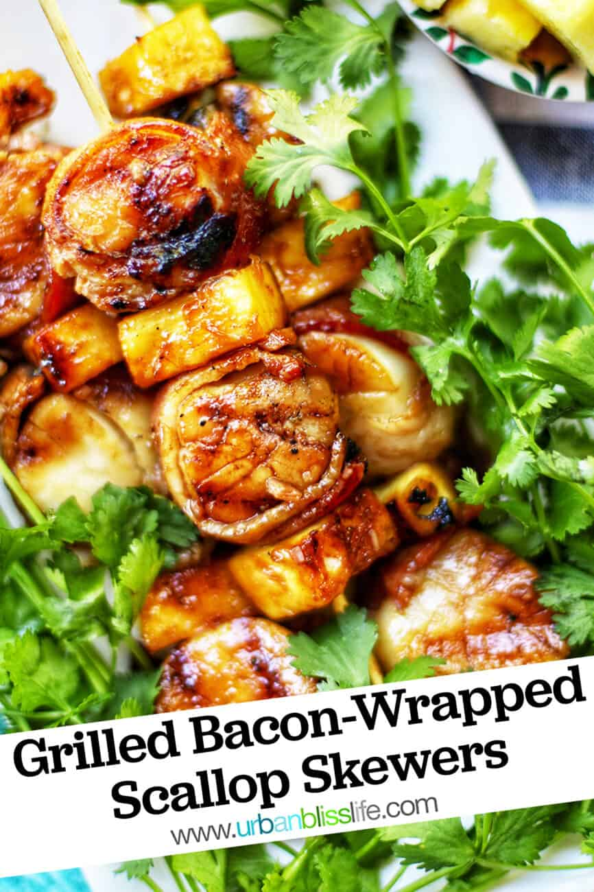 grilled bacon-wrapped scallop skewers with pineapple and parsley and text overlay
