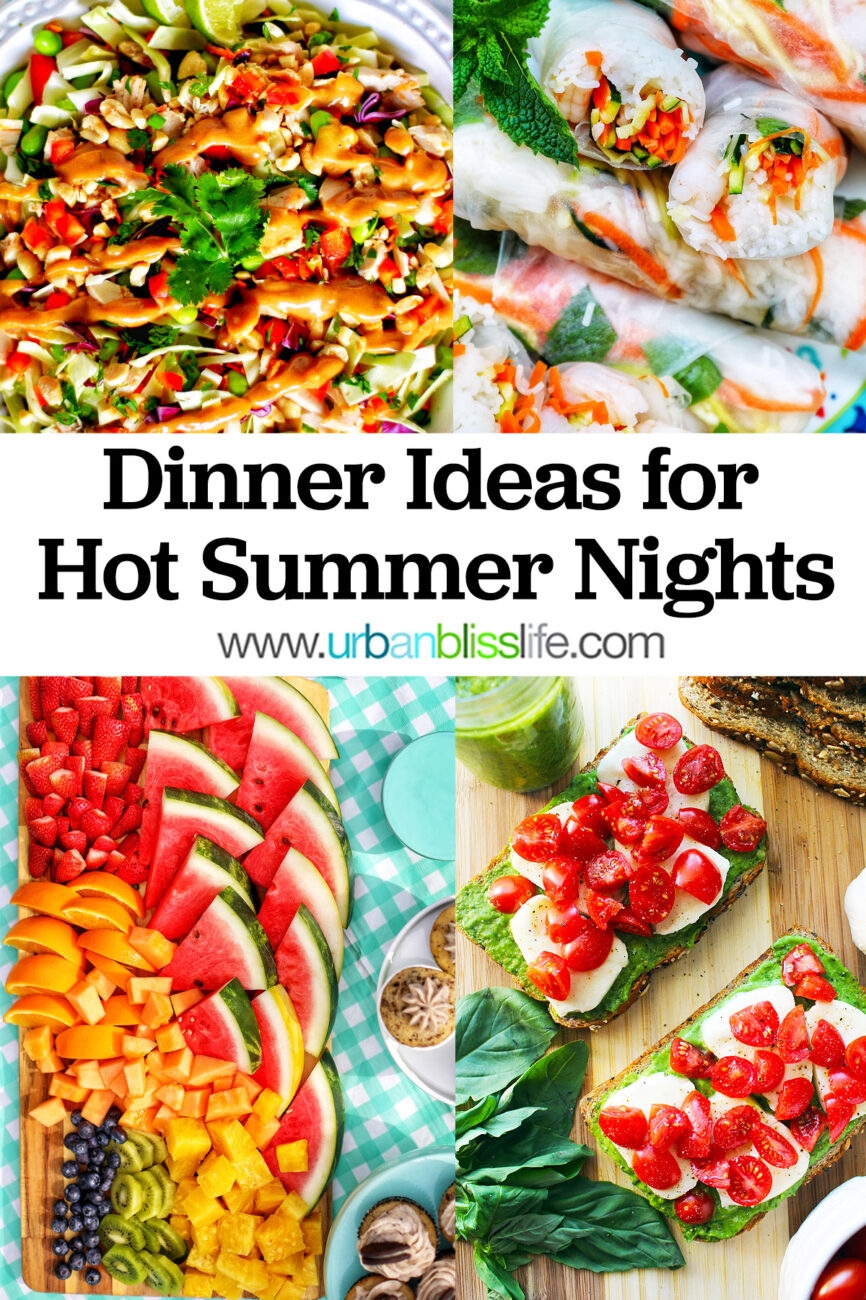 photos of easy dinner ideas for hot summer nights with text overlay