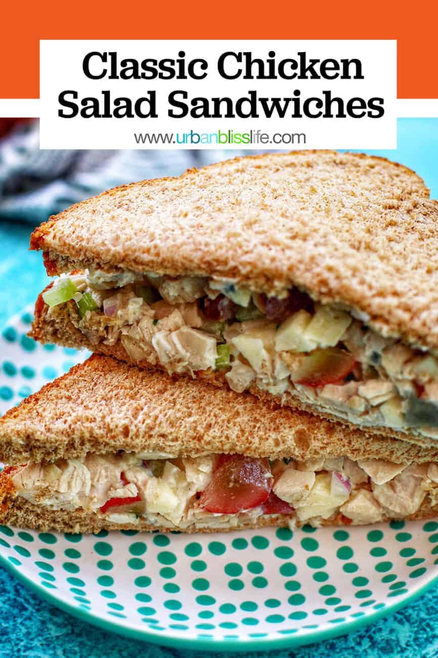 chicken salad sandwich with text overlay