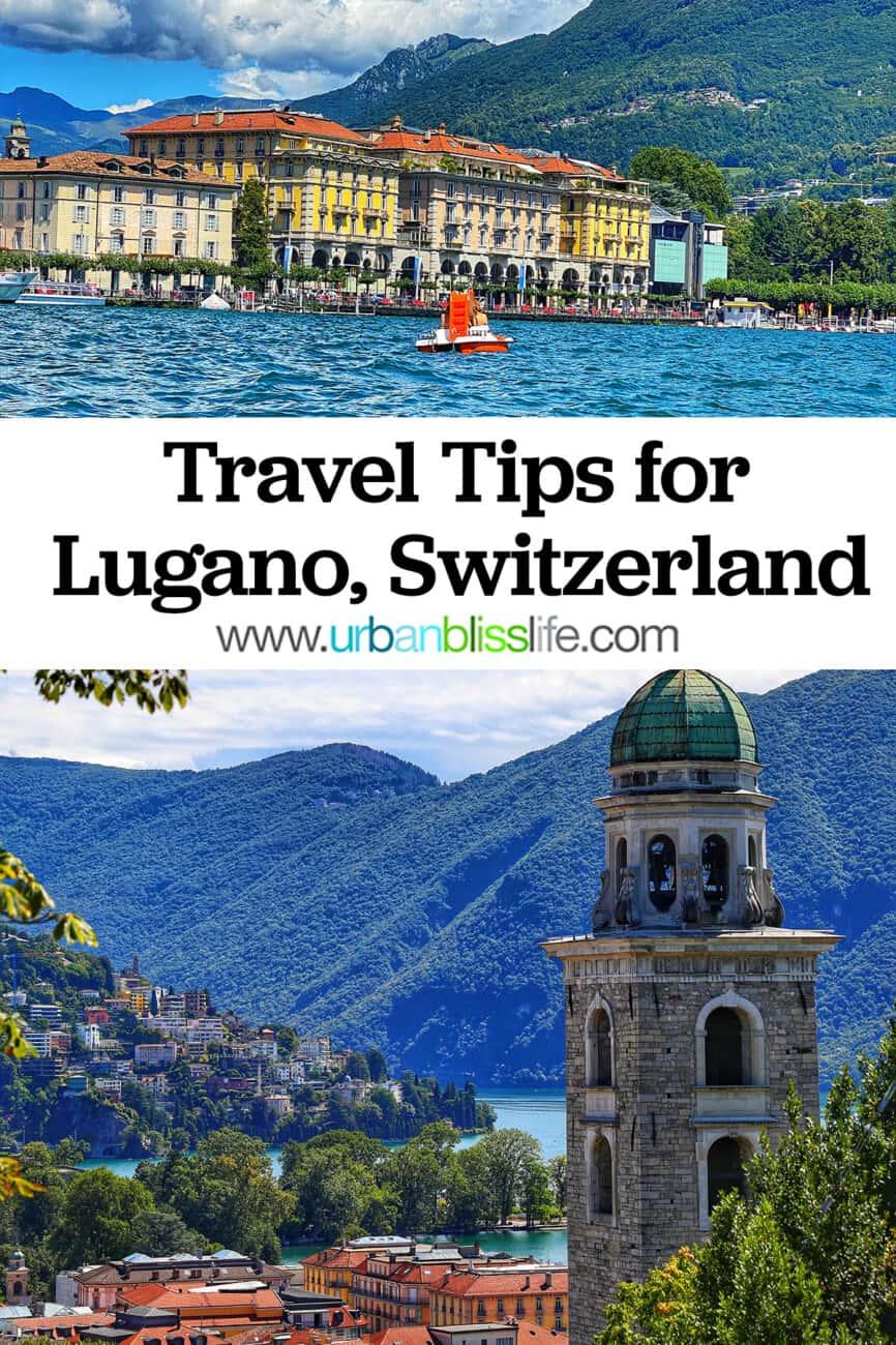 photos of Lugano Switzerland with text overlay